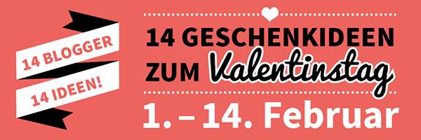 14 Blogger, 14 Geschenkideen zum Valentinstag